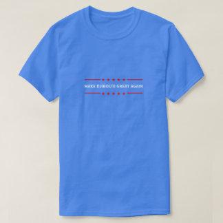 Make Djibouti Great Again T-Shirt