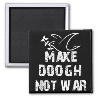 Make Doogh Not War Magnet