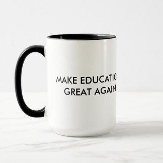 Make Education Great Again #mega Mug