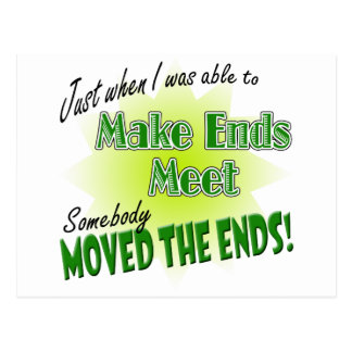 Make Ends Meet Postcard
