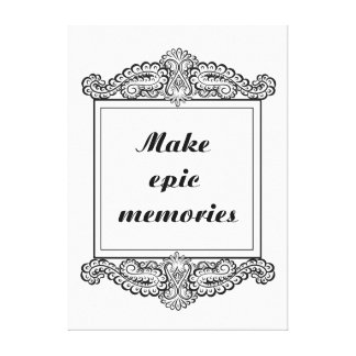 Make epic memories - Positive Quote´s Canvas Print