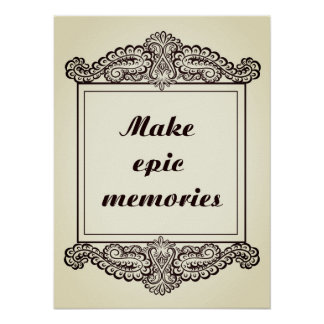 Make epic memories - Positive Quote´s Poster
