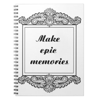 Make epic memories - Positive Quote´s Spiral Notebook
