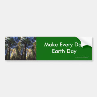 Make Every Day Earth Day Bumper Sticker