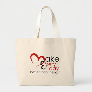Make every day large tote bag
