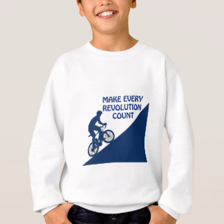 Make every revolution count sweatshirt