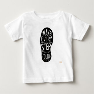 Make Every Step Count Baby T-Shirt
