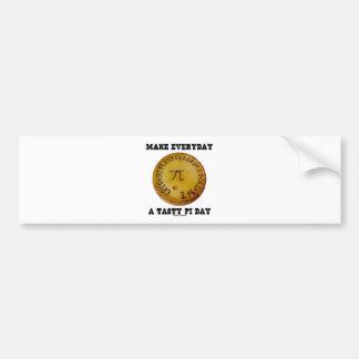 Make Everyday A Tasty Pi Day (Pi On Baked Pie) Bumper Sticker