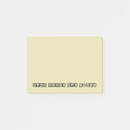 Make Everyday Count Inspirational Typography Post-it Notes