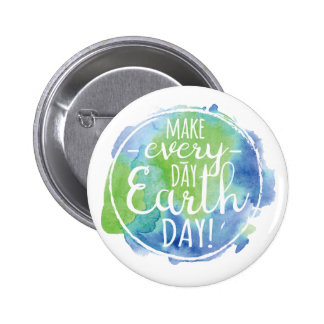 Make Everyday Earth Day Button