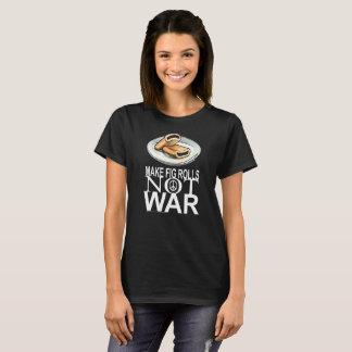 Make Fig Rolls Not War Protest T-shirt 2017