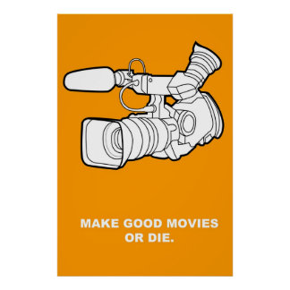 Make Good Movies or Die Poster