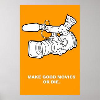 Make Good Movies or Die Poster