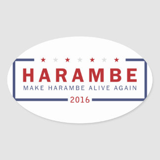 Make Harambe Alive Again Oval Sticker