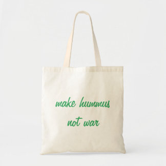 Make Hummus Tote Bag