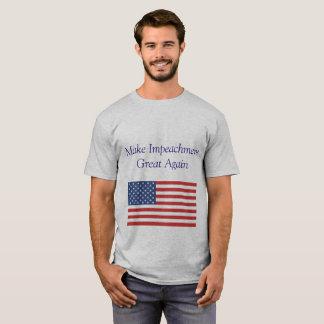 Make Impeachment Great Again T-Shirt