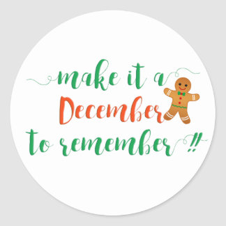 MAKE IT A DECEMBER TO REMEMBER - Christmas Sticker