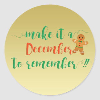 MAKE IT A DECEMBER TO REMEMBER - Gold sticker