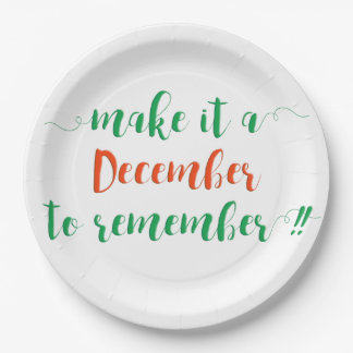 MAKE IT A DECEMBER TO REMEMBER - Paper plates
