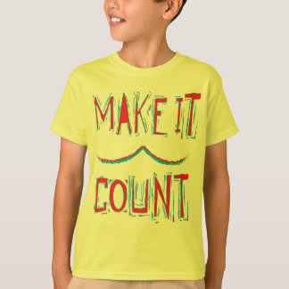 make it count shirt