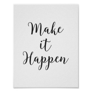 """Make it Happen"" Cursive Script Poster"