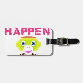 Make It Happen-Cute Monkey-Morocko Luggage Tag