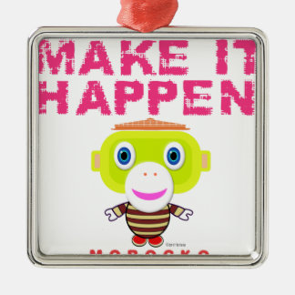 Make It Happen-Cute Monkey-Morocko Metal Ornament