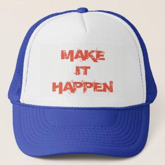 Make IT Happen Trucker Baseball Hat
