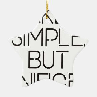 Make it simple. ceramic ornament