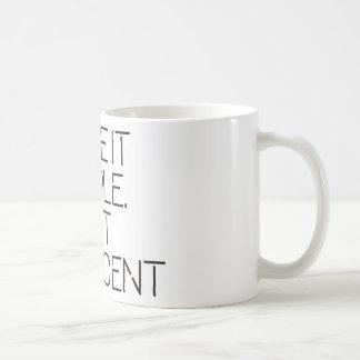 Make it simple. coffee mug