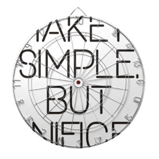 Make it simple. dartboard