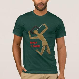 Make it Stop! T-Shirt