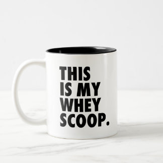 Make It Your Whey | AW Mugs