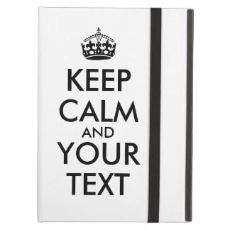 Make Keep Calm ipad Air Case Your Text Color