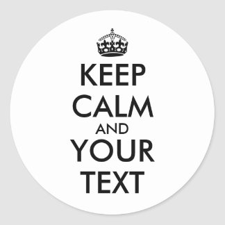 Make Keep Calm Stickers Add Your Text Template