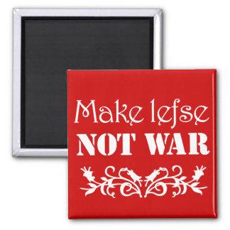 Make Lefse Not War magnet
