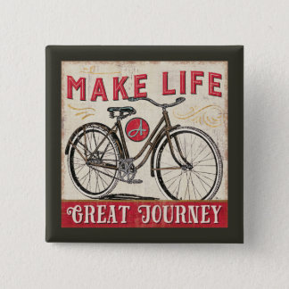Make Life a Great Journey Quote 2 Inch Square Button