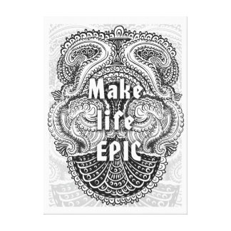 Make life EPIC - Positive Quote´s Canvas Print