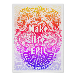 Make life EPIC - Positive Quote´s Poster