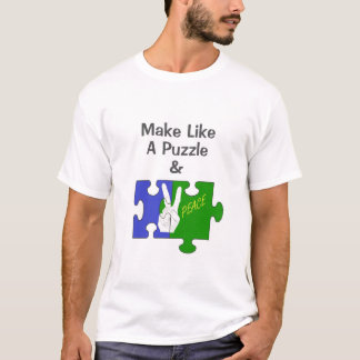 Make Like a Puzzle and Peace T-Shirt