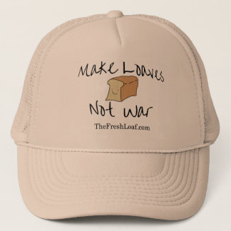 Make Loaves Not War TFL trucker hat