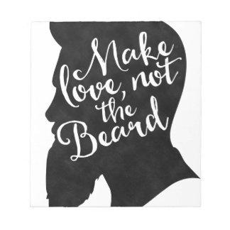 Make love not the beard - silhouette notepad