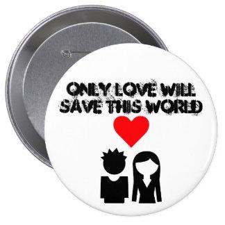 Make LOVE not WAR 4 Inch Round Button