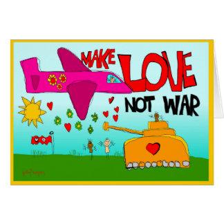 make love, not war card