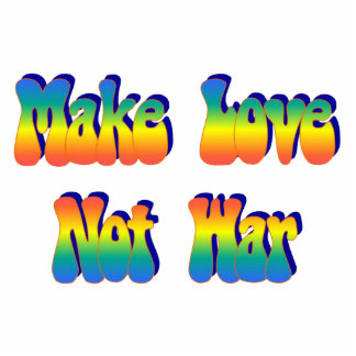 Make Love Not War Magnet Photo Sculpture Magnet