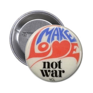 Make Love Not War Sixties Peace Button