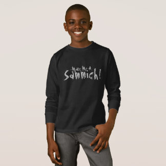 """Make Me a Sammich!"" T-Shirt"