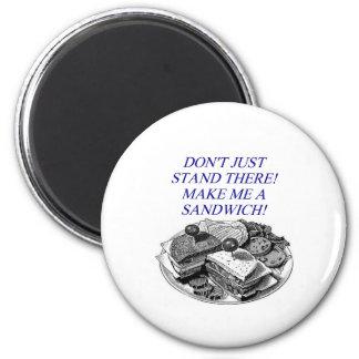 make me a sandwich! 2 inch round magnet