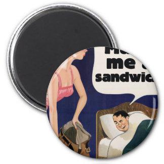 Make me a sandwich 2 inch round magnet