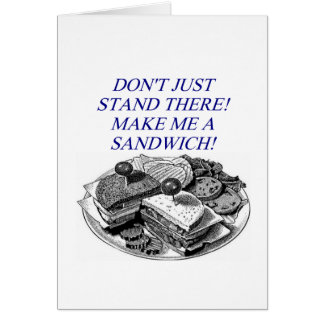 make me a sandwich greeting cards